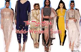 how to wear the latest indo western suits and dresses