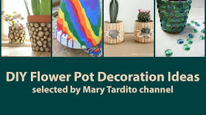 diy flower pot decoration ideas how to paint and decorate a pot