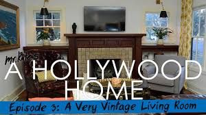 a hollywood home a very vintage living room youtube