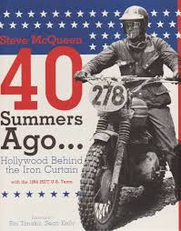 steve mcqueen 40 summers ago hollywood behind the iron curtain