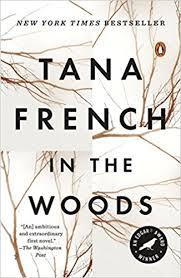 in the woods in the woods a novel 9780143113492 tana books