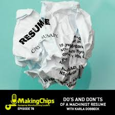 Manufacturing Experience Resume Mc078 Do U0027s And Don U0027ts Of A Machinist Resume With Karla Dobbeck