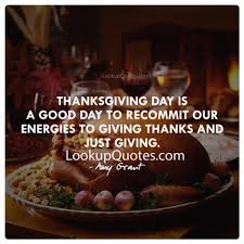 thanksgiving day is a day to recommit our energies to giving th