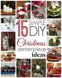 diy centerpiece ideas 15 simple diy christmas centerpiece ideas simple recipes diy