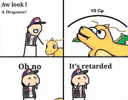 Pokeman Meme - meme humor when you get a low cp pokemon rebrn com
