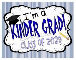 graduation sign kindergarten graduation sign class of2029 last day of school