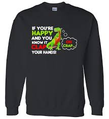 t rex happy and you it if you re happy and you it clap your t rex sweater