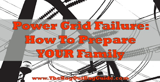 how to prepare your family for power grid failure