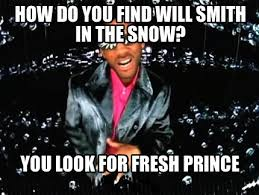 Prince Meme Generator - meme creator how do you find will smith in the snow you look for