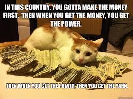 Get Money Meme - power of money memes of best of the funny meme