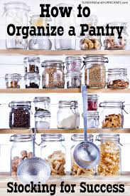 how to organize a pantry stocking for mealtime success