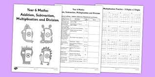 year 6 addition subtraction multiplication and division