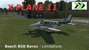 x plane 11 beech b58 baron limitations youtube