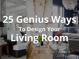 small livingroom designs 25 smart and unique ways to design your living room