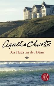 Das Haus Das Haus An Der Düne Amazon De Agatha Christie Monika