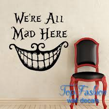alice and wonderland home decor alice in wonderland wall decal quote cheshire cat sayings we u0027re