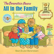 berenstein bears books the berenstain bears all in the family by stan berenstain jan