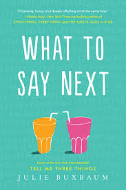 what to say next by julie buxbaum penguinrandomhouse