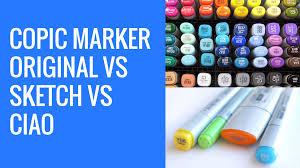 copic markers comparison copic original vs copic sketch vs copic