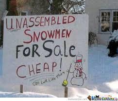 Funny Snow Meme - snow for sale by colmulhall meme center