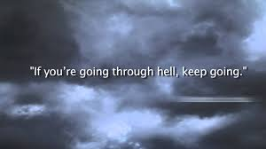 keep going quote pics winston churchill famous hell quote youtube