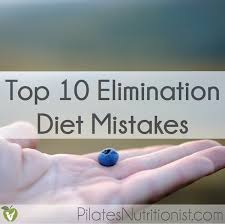 top 10 elimination diet mistakes pilates nutritionist