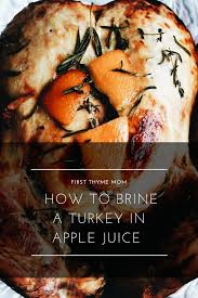 how to brine a turkey in apple juice thyme
