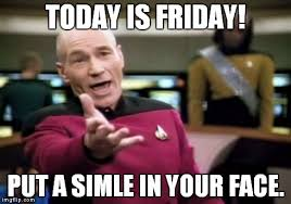 Today Is Friday Meme - picard wtf meme imgflip