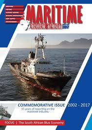 maritime review africa may june 2017 by more maximum media issuu