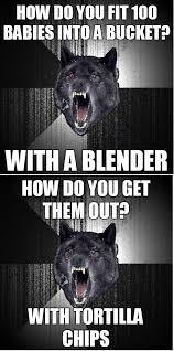 Insanity Wolf Meme Generator - 100 babies