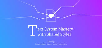 text system mastery with shared styles u2013 design sketch u2013 medium