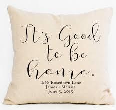 Be Home Furniture It U0027s Good To Be Home Custom Pillow U2013 Aspen Lane