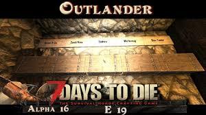 K He Planen 7 Days To Die Alpha 16 Outlander E 19 Planen Bauen