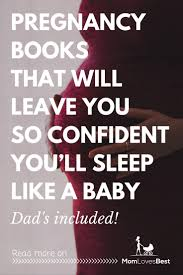 the 9 best pregnancy books in 2017 for moms u0026 dads