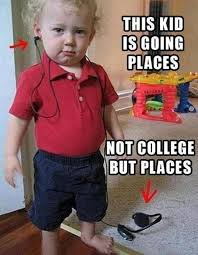 Funny Kid Memes - this kid is going places meme