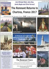 catholic pilgrimage tours the remnant newspaper the remnant returns to chartres in