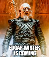 Meme Creator Winter Is Coming - white walker meme generator imgflip