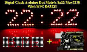 membuat jam digital dengan flash diy digital clock arduino dot matrix 8x32 max7219 with rtc ds3231