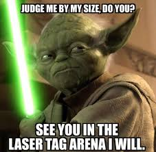 Lazer Tag Meme - pinstack bowl bite on twitter yoda laser tag ch