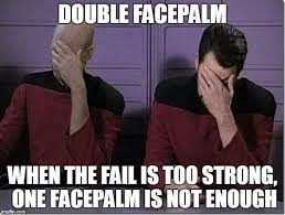 Facepalm Memes - how to ruin a plan dndgreentext