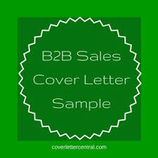 b2b sales cover letter sample cover letter help how to write a