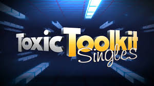 toxic toolkit singles youtube