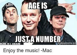 Blink 182 Meme - age is just a number amakeame memeorg blink 182 memes enjoy the