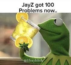 Jay Z 100 Problems Meme - beyonce jay z cheating rumors lemonade album memes