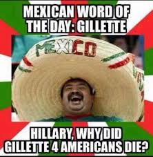 Spanish Word Of The Day Meme - mexican word of the day gillette common sense evaluation