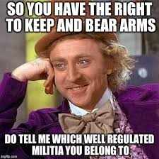 Right To Bear Arms Meme - creepy condescending wonka meme imgflip