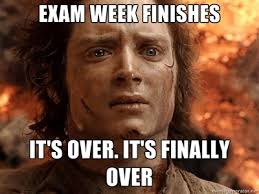College Finals Memes - finals week meme exam week finishes it s over it s finally over