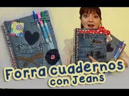 como forrar un cuaderno con tela youtube forra y decora los cuadernos con jeans mezclilla chuladas