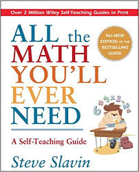 amazon com all the math you u0027ll ever need a self teaching guide