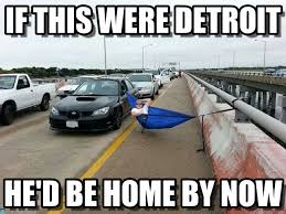 Detroit Meme - if this were detroit traffic meme on memegen